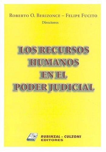 Los Recursos Humanos En El Poder Judicial por Edgardo Alberto Donna