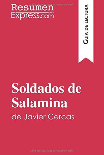 Soldados de Salamina de Javier Cercas (Guía de lectura): Resumen y análisis completo