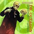 Dr. Octagoncologyst: Instrumental Version [VINYL]