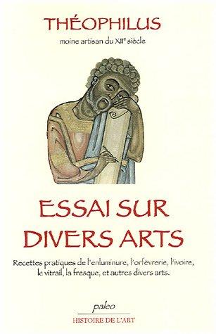 Essais Sur Divers Arts
