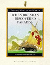 When Brendan Discovered Paradise: A Tale from the Christian Tradition