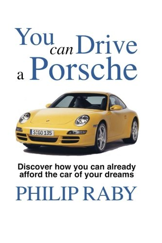 you-can-drive-a-porsche-because-lifes-too-short-not-to
