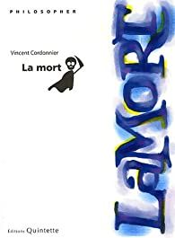 La mort par Vincent Cordonnier