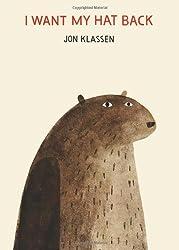 I Want My Hat Back by Jon Klassen (2011-10-06)