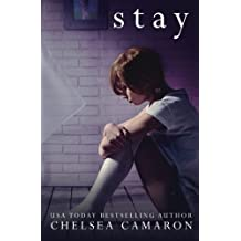Stay by Chelsea Camaron (2015-09-06)