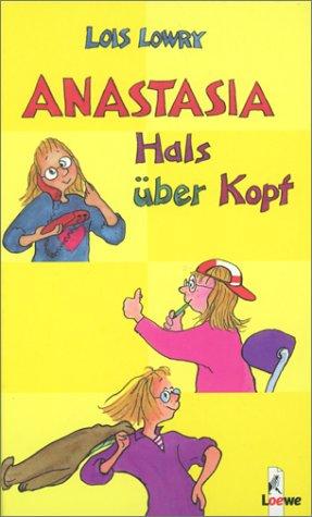 Anastasia Hals über Kopf: Sammelband (Über Löwe-kopf)