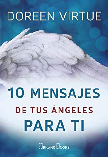 10 mensajes de tus ángeles para ti (Doreen Virtue)