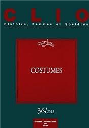 Clio, N° 36/2012 : Costumes