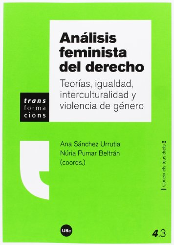 Análisis feminista del derecho : teorías, igualdad, interculturalidad y violencia de género por A.A .V.V.