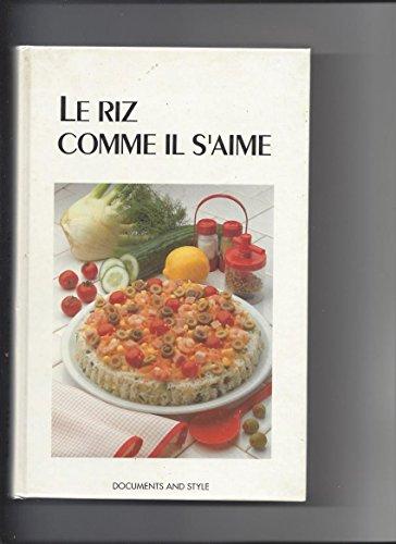 Le riz comme il s'aime par Lange