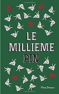 Le millième pin par Florie Darcieux