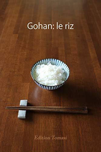 Gohan: le riz par Edition Tomasi