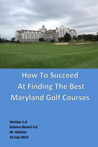 How to Succeed at Finding the Best Maryland Golf Courses por M Hatcher