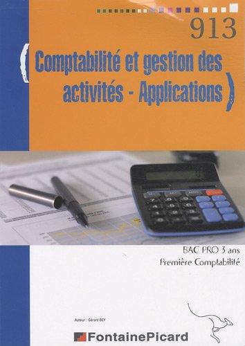 Comptabilité et gestion des activités - Applications 1e Bac pro 3 ans comptabilité