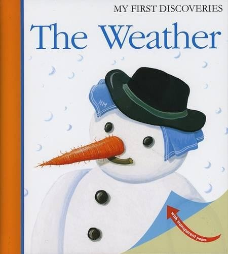 Weather (First discovery)