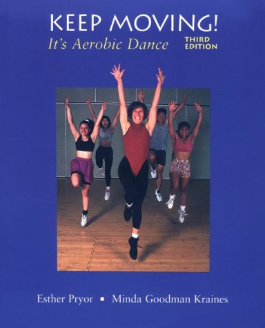Keep Moving!: It's Aerobic Dance