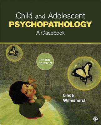 [(Child and Adolescent Psychopathology: A Casebook)] [Author: Linda A. Wilmshurst] published on (May, 2014)