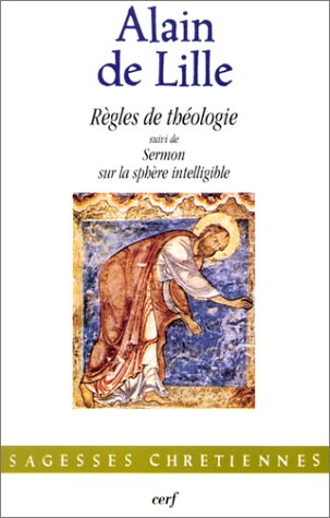 Règles de théologie. suivi de Sermon sur la sphère intelligible