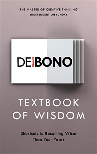 Textbook of Wisdom: Shortcuts to Becoming Wiser Than Your Years (English Edition)