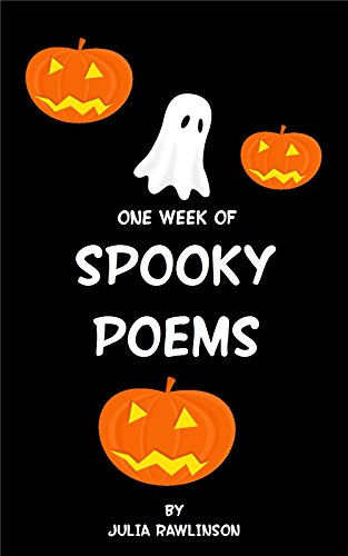 One Week of Spooky Poems (One Week of Poems Book 6) (English Edition)