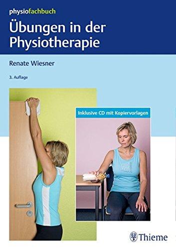 Übungen in der Physiotherapie (Physiofachbuch) -