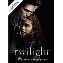 Twilight - Biss zum Morgengrauen [dt./OV]
