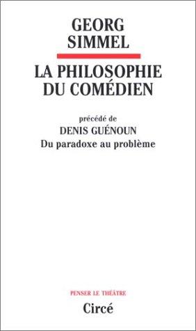 La philosophie du comédien