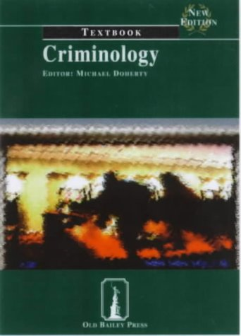 Criminology: Textbook (Old Bailey Press Textbooks)