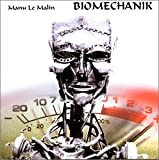 Songtexte von Manu le Malin - Biomechanik