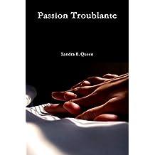 Passion Troublante