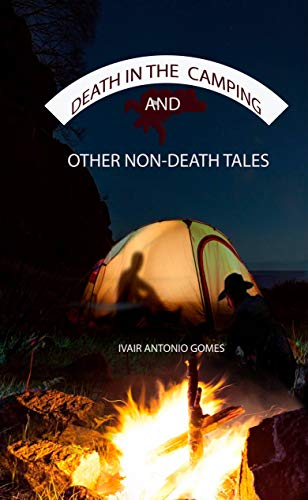 Death in the Camping and Other Non-Death Tales (English Edition)