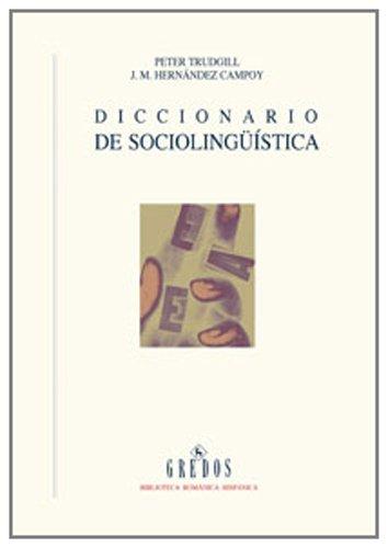 Diccionario de sociolingüistica (DICCIONARIOS) por Juan Manuel . . . [et al. ] Hernández Campoy