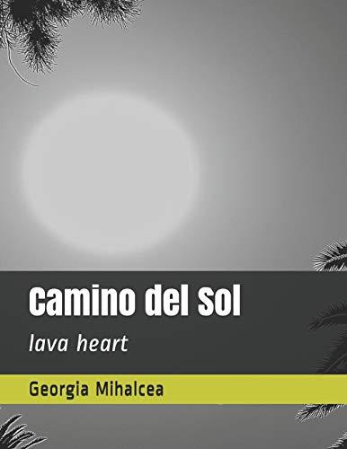 Camino del Sol: lava heart