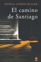 El Camino De Santiago / Santiago's Way