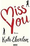 Miss you: Roman