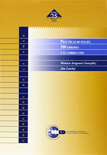 Prácticas de Inglés. 100 Errores y Su Corrección (CUADERNOS UNED)