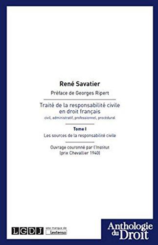 Traité de la responsabilité civile en droit français. T1 : Les sources de la responsabilité civile