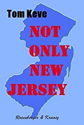 NOT ONLY NEW JERSEY (English Edition)