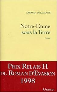 """Afficher """"Notre-Dame sous la terre"""""""