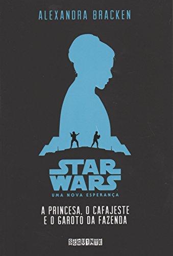 Star Wars - A Princesa, o Cafajeste e o Garoto da Fazenda (Em Portuguese do Brasil)