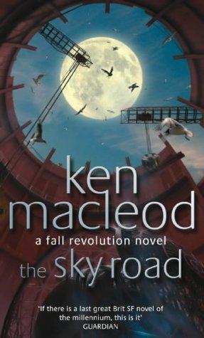 The Sky Road: Book Four: The Fall Revolution Series: A Fall Revolution Novel