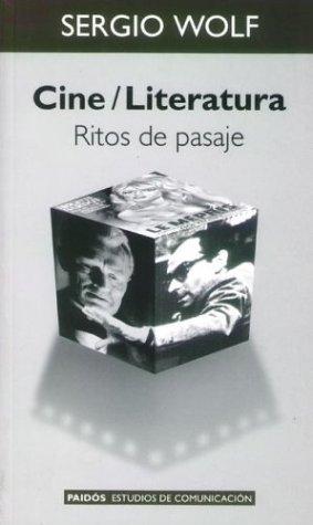Cine / literatura: ritos de pasaje por S. Wolf