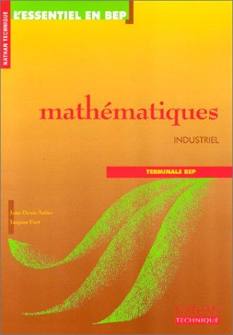 Mathématiques, terminale BEP. Industriel