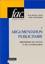 L'argumentation Publicitaire : Rhétorique de l'éloge et de la persuasion