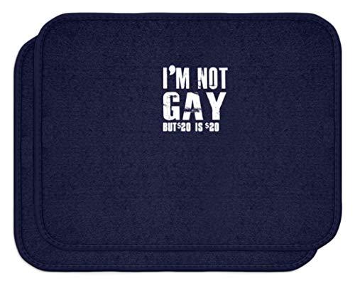 generisch I'm Not Gay, But $20 is $20. - Ich Bin Nicht Homosexuell, Aber $20 sind $20. - Schwul - Automatten -Einheitsgröße-Dunkel-Blau -