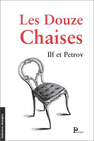 Les Douze Chaises par Ilf