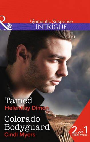 book cover of Tamed / Colorado Bodyguard