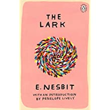 The Lark: Introduction by Booker Prize-Winning Author Penelope Lively (Penguin Women Writers)