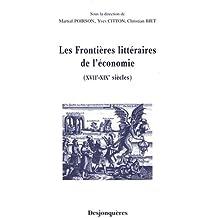 Les frontières littéraires de l'économie (XVIIe-XIXe siècles)