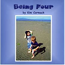 [ [ BEING FOUR BY(CORMACK, KIM )](AUTHOR)[PAPERBACK]